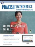 Praxis II Mathematics Content Knowledge (0061) Book + Online