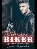 Destroying the Biker