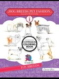 Dog Breeds Pet Fashion Illustration Encyclopedia Coloring Companion Book: Volume 1 Toy Breeds