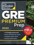 Princeton Review GRE Premium Prep, 2022: 7 Practice Tests + Review & Techniques + Online Tools