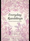 Everyday Ramblings: The Daily Use Journal for Your Thoughts