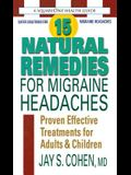 15 Natural Remedies for Migraine Headaches: Proven Effective Treatments for Adults & Children