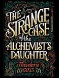 The Strange Case of the Alchemist's Daughter, 1