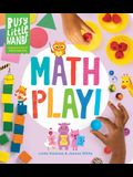 Busy Little Hands: Math Play!: Learning Activities for Preschoolers