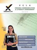 VCLA: Virginia Communication and Literacy Assessment Teacher Certification Exam