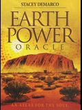 Earth Power Oracle: An Atlas for the Soul [With Paperback Book]
