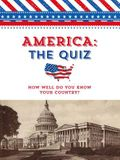 America: The Quiz: How Well Do You Know Your Country?