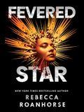 Fevered Star, 2