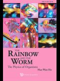 Rainbow and the Worm, The: The Physics of Organisms (3rd Edition)