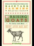 Backyard Farming: Raising Goats for Dairy and Meat