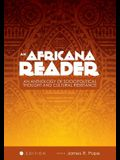 An Africana Reader: An Anthology of Sociopolitical Thought and Cultural Resistance