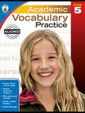 Academic Vocabulary Practice, Grade 5