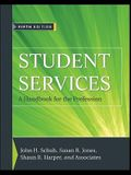 Student Services: A Handbook for the Profession