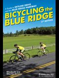 Bicycling the Blue Ridge: A Guide to Skyline Drive and the Blue Ridge Parkway
