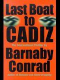 Last Boat to Cadiz