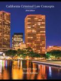 California Criminal Law Concepts 2016 Edition