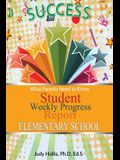 What Parents Need to Know Student Weekly Progress Report Elementary School