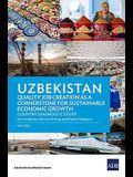 Uzbekistan: Quality Job Creation as a Cornerstone for Sustainable Economic Growth