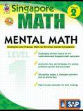 Mental Math, Grade 2: Strategies and Process Skills to Develop Mental Calculation