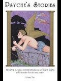 Psyches Stories, Vol. 2: Modern Jungian Interpretations of Fairy Tales