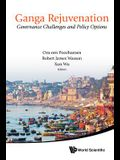 Ganga Rejuvenation: Governance Challenges and Policy Options