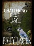 Chattering Blue Jay Large Print
