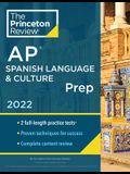 Princeton Review AP Spanish Language & Culture Prep, 2022: Practice Tests + Content Review + Strategies & Techniques