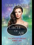 Circle of Air: Witch's Heart: Book One