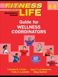 Fitness for Life: Elementary School Guide for Wellness Coordinators [With DVD]