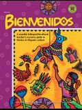 Bienvenidos: A Monthly Bilingual/Bicultural Teacher's Resource Guide To Mexico & Hispanic Culture