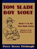 Tom Slade, Boy Scout