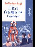 St. Joseph First Communion Catechism (No. 0): Prepared from the Official Revised Edition of the Baltimore Catechism