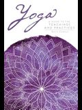 Yoga: A Guide to the Teachings and Practices