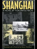 Shanghai: A Novel by Yokomitsu Riichi