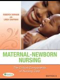 Maternal-Newborn Nursing 2e: The Critical Components of Nursing Care