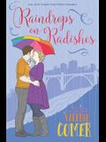 Raindrops on Radishes: A Christian Romance