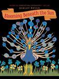 Blooming Beneath the Sun
