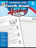 Common Core Fourth Grade 4 Today: Daily Skill Pracitce