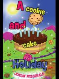 A Cookie And Cake Holiday
