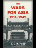 The Wars for Asia, 1911 1949