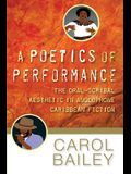 A Poetics of Performance: The Oral-Scribal Aesthetics in Anglophone Caribbean Fiction