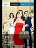 Emma: Mandarin Companion Graded Readers Level 1, Simplified Character Edition
