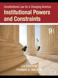 Constitutional Law for a Changing America: Institutional Powers and Constraints (Ninth Edition)