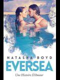 Eversea: Une Histoire D'Amour