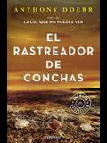 El Rastreador de Conchas / The Shell Collector: Stories