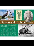 Darwin and Evolution for Kids: His Life and Ideas with 21 Activities (For Kids series)