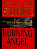 Burning Angel (Dave Robicheaux Mysteries)
