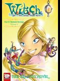 W.I.T.C.H.: The Graphic Novel, Part II. Nerissa's Revenge, Vol. 2