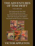 The Adventures of Tom Swift, Vol. 6: Five Complete Novels