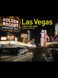Las Vegas Then and Now(r) People and Places